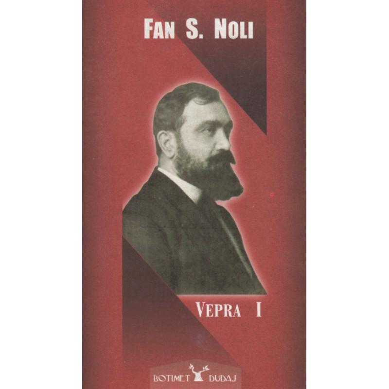 Vepra 1, Fan S. Noli