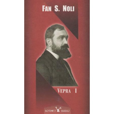Fan S. Noli, Vepra e plote, vol. 1