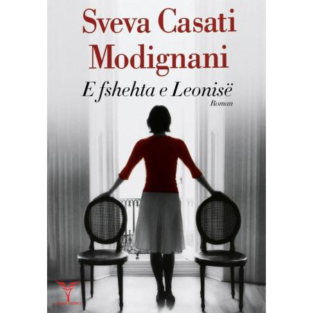 E fshehta e Leonise, Sveva Casati Modignani