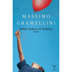 Pafsh endrra te bukura, Massimo Gramellini