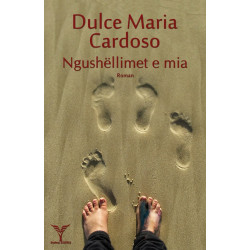 Ngushellimet e mia, Dulce Maria Cardoso