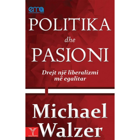 Politika dhe pasioni, Michael Walzer
