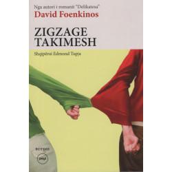 Zigzage takimesh, David Foenkinos