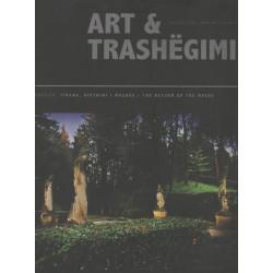 Art & Trashegimi, Tirana