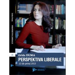 Perspektiva liberale, 12 ide pertej 2013, Grida Duma