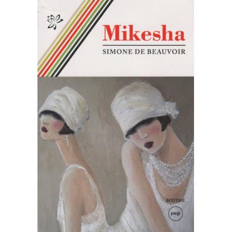 Mikesha, Simone De Beauvoir