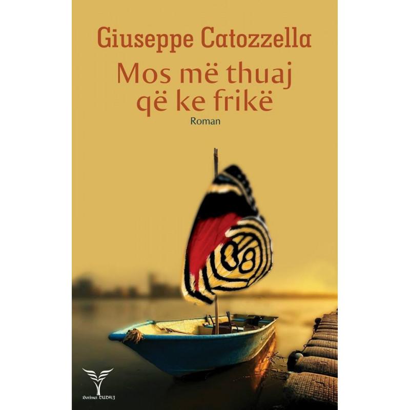 Mos me thuaj qe ke frike, Giuseppe Catozzella
