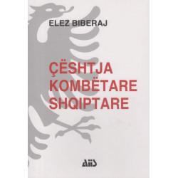 Ceshtja kombetare shqiptare, Elez Biberaj