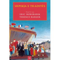 Shpikja e tradites, Eric Hobsbawm, Terence Ranger