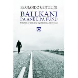 Ballkani pa ane e pa fund, Fernando Gentilini