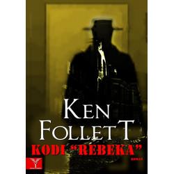 Kodi Rebeka, Ken Follett