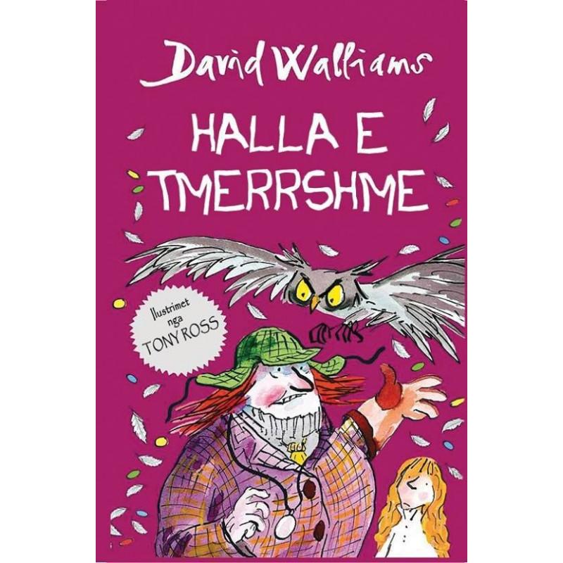 Halla e tmerrshme, David Walliams