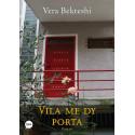 Vila me dy porta, Vera Bekteshi