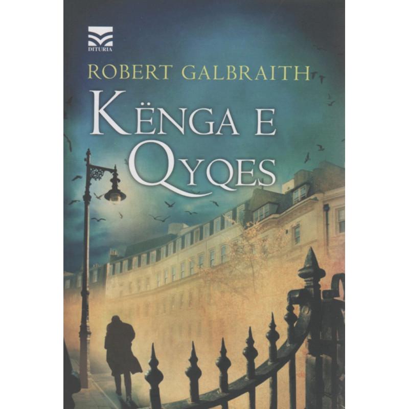 Kenga e Qyqes, Robert Galbraith