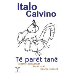 Te paret tane, Italo Calvino