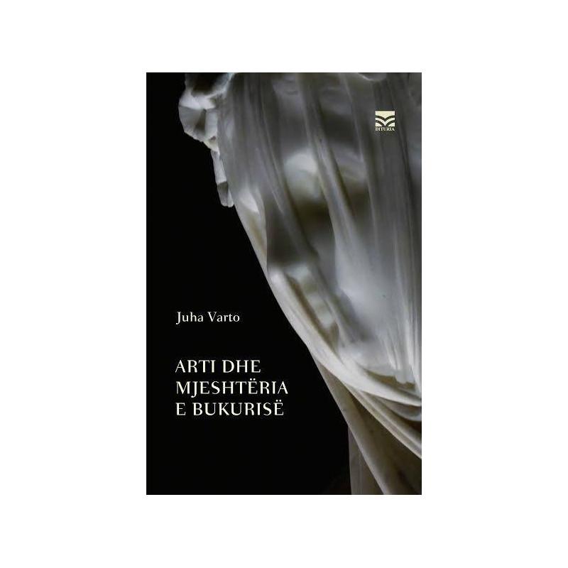 Arti dhe mjeshteria e bukurise, Juha Varto