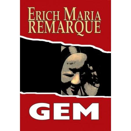 Gem, Erich Maria Remarque