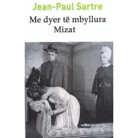 Me dyer te mbyllura, Mizat, Jean-Paul Sartre
