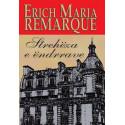 Streheza e endrrave, Erich Maria Remarque