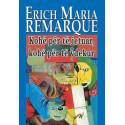 Kohe per te jetuar, kohe per te vdekur, Erich Maria Remarque