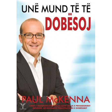 Une mund te te dobësoj, Paul McKenna