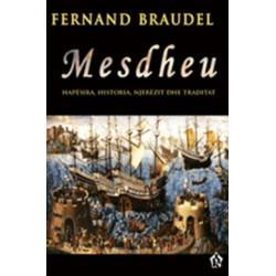 Mesdheu, Fernand Braudel, Georges Duby