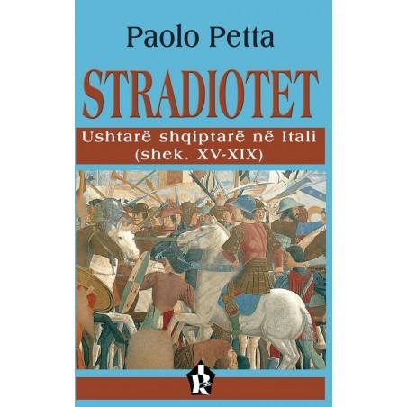 Stradiotet, Paolo Petta