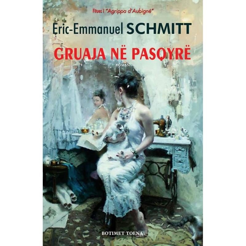 Gruaja ne pasqyre, Eric-Emmanuel Schmitt