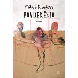 Pavdekesia, Milan Kundera