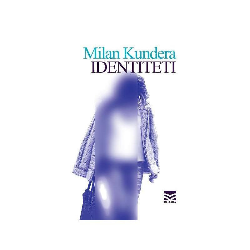Identiteti, Milan Kundera