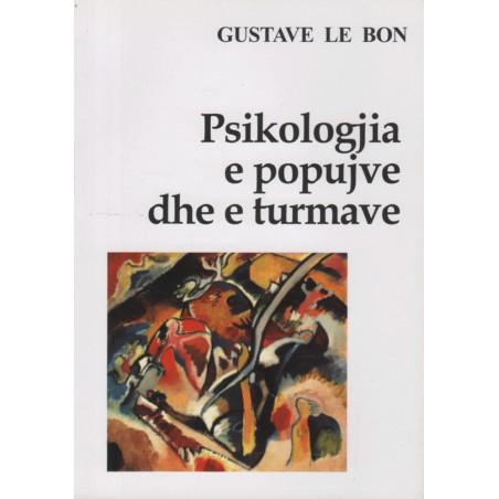 Psikologjia e popujve dhe e turmave, Gustave Le Bon