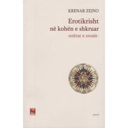 Erotikrisht ne kohen e shkruar, Krenar Zejno