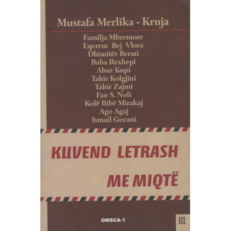 Kuvend letrash me miqte, Mustafa Merlika-Kruja, vol. 3