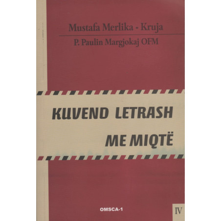 Kuvend letrash me miqte, Mustafa Merlika-Kruja, vol. 4