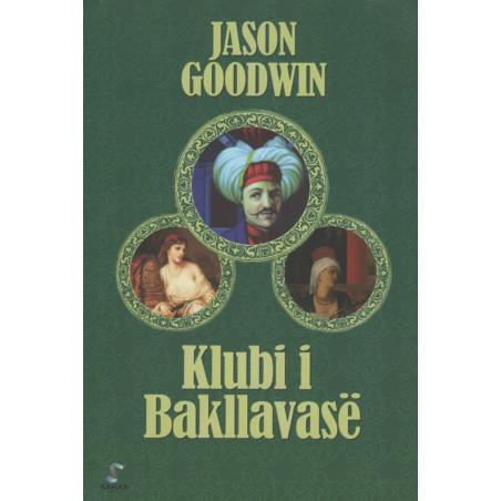 Klubi i Bakllavase, Jason Goodwin