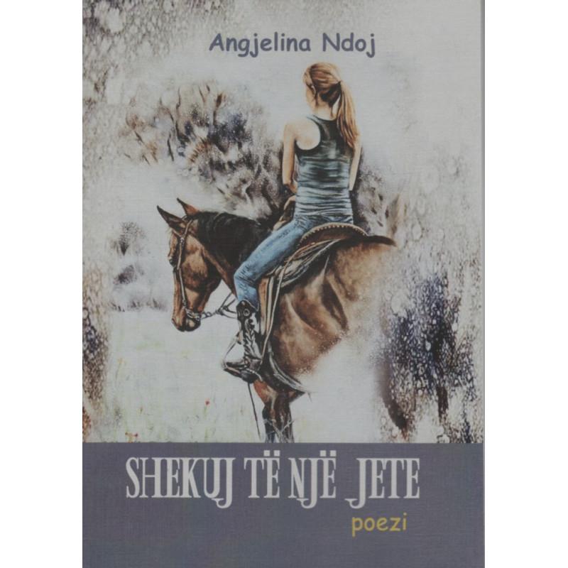 Shekuj te nje jete, Angjelina Ndoj