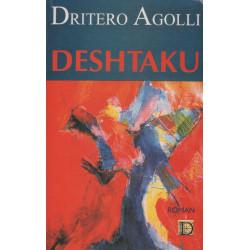 Deshtaku, Dritero Agolli
