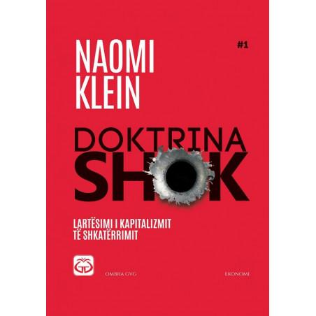 Doktrina Shok, Naomi Klein