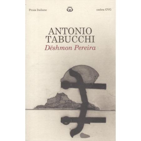 Deshmon Pereira, Antonio Tabucchi