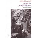 Disipline dhe ndeshkim, Michel Foucault
