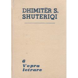 Dhimiter S. Shuteriqi, Vepra e plote, vol. 1-9