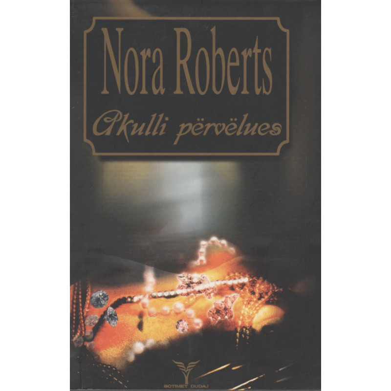 Akulli pervelues, Nora Roberts