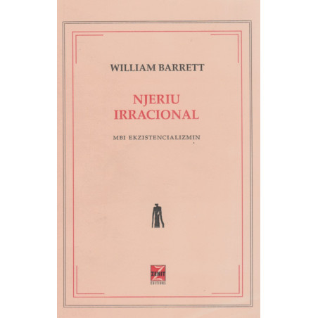 Njeriu irracional, William Barrett