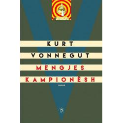 Mengjes kampionesh, Kurt Vonnegut