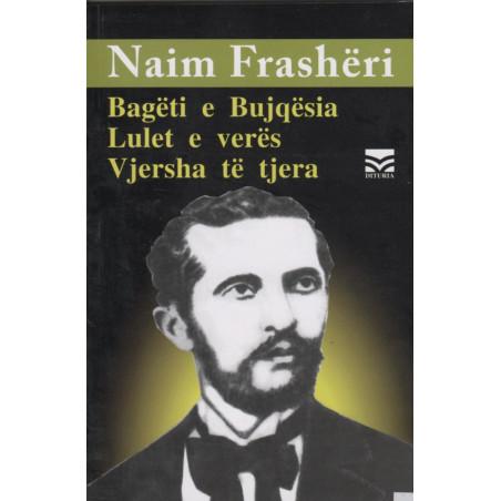 Bageti e Bujqesi, Lulet e veres, vjersha te tjera, Naim Frasheri