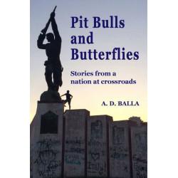 Pit Bulls and Butterflies, A. D. Balla
