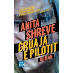 Gruaja e pilotit, Anita Shreve