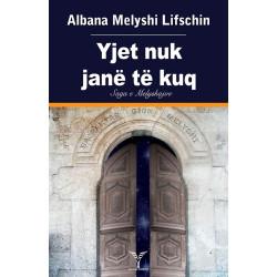 Yjet nuk jane te kuq, Albana Melyshi Lifschin