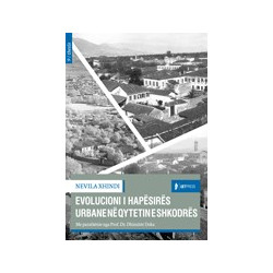 Evolucioni i hapesires urbane ne qytetin e Shkodres, Nevila Xhindi