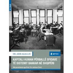 Kapitali human perballe sfidave te sistemit bankar, Arbi Agalliu
